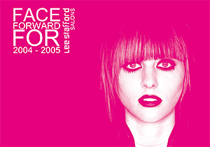 Lee Stafford Salons Face Forward For 2004-2005 flyer